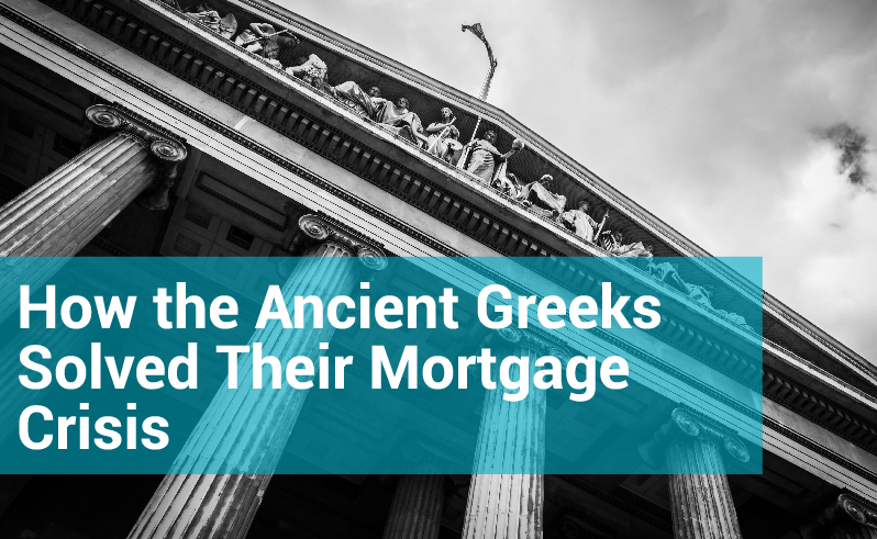 How the Ancient Greeks Solved Their Mortgage Crisis