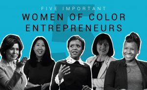 Five inspirational women of color entrepreneurs