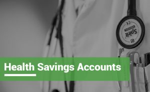 Health Savings Accounts, or HSAs